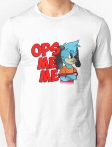 Ops Me Me Unisex T-Shirt