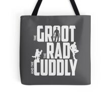 The Groot, The Rad and the Cuddly (V02 Graphite) Tote Bag