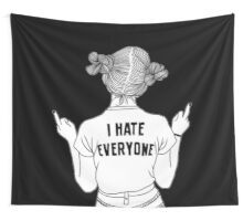 I hate everyone Wall Tapestry