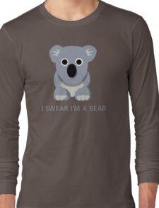 I swear Im a Bear cute funny Koala cartoon T-Shirt Long Sleeve T-Shirt