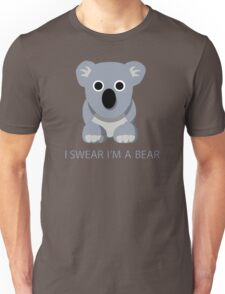 I swear Im a Bear cute funny Koala cartoon T-Shirt Unisex T-Shirt