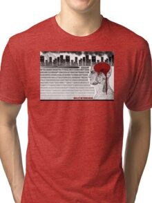Bullet in you Head Tri-blend T-Shirt