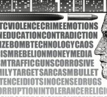 Bullet in you Head Sticker