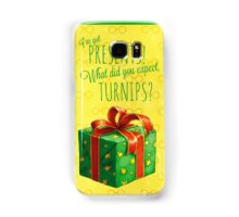 What did you expect, turnips? Samsung Galaxy Case/Skin