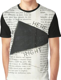 Right, here, now Graphic T-Shirt