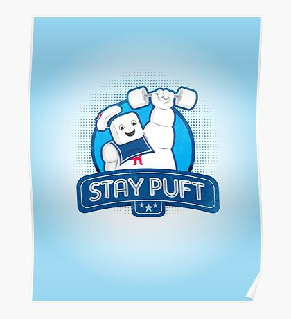 Stay Puft!  Poster