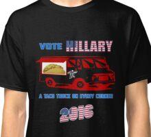 Vote Hillary for Taco Trucks Classic T-Shirt