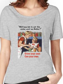 Grow Your Own Can Your Own -- WWII Women's Relaxed Fit T-Shirt