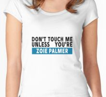Don't touch me - Zoie Palmer Women's Fitted Scoop T-Shirt