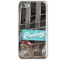 Parking Here iPhone Case/Skin