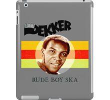 Desmond Dekker Is A Rude Boy Ska iPad Case/Skin
