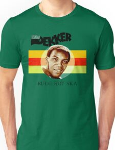 Desmond Dekker Is A Rude Boy Ska Unisex T-Shirt