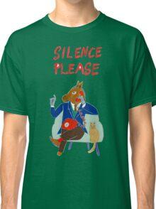 Silence Please Classic T-Shirt