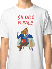 Silence Please Classic T-Shirt