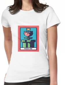 Feed Me Womens Fitted T-Shirt