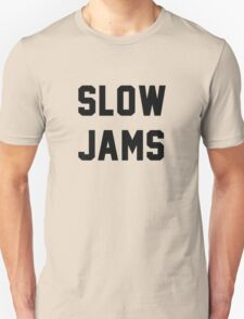 Slow Jams New Girl Unisex T-Shirt