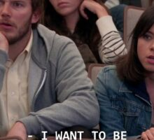 parks and recreation - i want to be burned at the stake Sticker