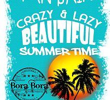 Bora Bora Life Style by dejava