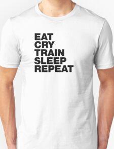 EAT CRY TRAIN SLEEP REPEAT T-Shirt