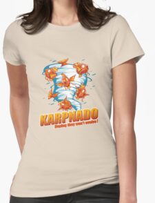 KARPNADO! (hoping they won't evolve…) Womens Fitted T-Shirt