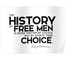 history of free men written by choice - eisenhower Poster