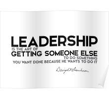 leadership: getting someone else to do something - eisenhower Poster