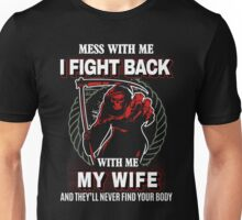 Mess with my Wife , gift for husband on xmas Unisex T-Shirt