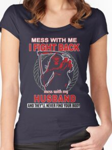 Mess with my Husband Women's Fitted Scoop T-Shirt