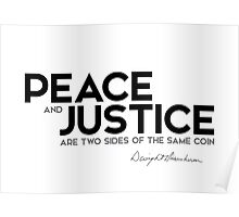 peace and justice are two sides of the same coin - eisenhower Poster