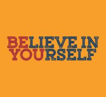 Believe In Yourself by nosnia