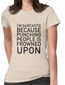 I'm sarcastic Womens Fitted T-Shirt