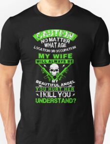 THE HUSBAND MUST HAVE THIS SHIRT! Unisex T-Shirt