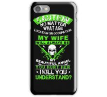THE HUSBAND MUST HAVE THIS SHIRT! iPhone Case/Skin
