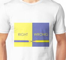 Right versus Wrong contrast concept Unisex T-Shirt