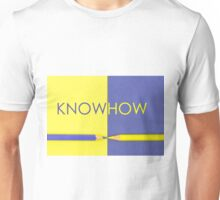 Know How concept  Unisex T-Shirt