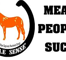 Mean people suck by MuleSense