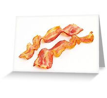 just BACON Greeting Card