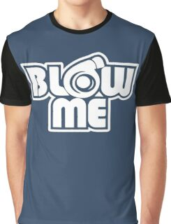 Blow Me Away Graphic T-Shirt