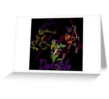 3 X Donatello Greeting Card