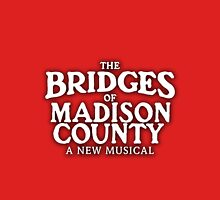 The Bridges of Madison County on Broadway Unisex T-Shirt