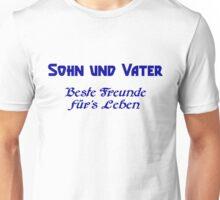 Sohn & Vater - Beste Freunde für's Leben Unisex T-Shirt