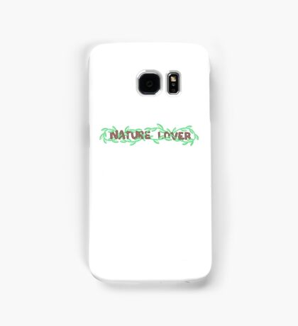 Nature Lover Samsung Galaxy Case/Skin
