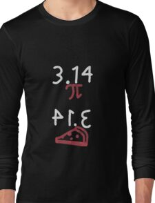 Pi = Pie (light on dark) Long Sleeve T-Shirt