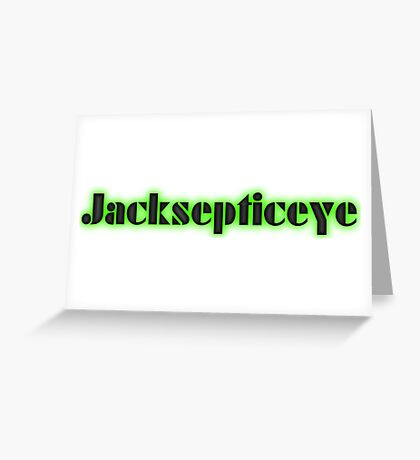 Jacksepticeye Greeting Card