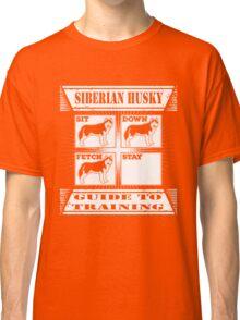 Husky - Siberian Husky Guide To Training T-shirts Classic T-Shirt