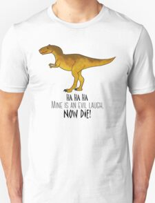 Evil laugh tee Unisex T-Shirt