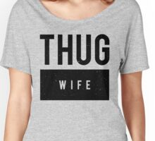 Thug Wife Minimal Women's Relaxed Fit T-Shirt