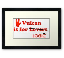 Vulcan is for Lovers (not Really) Framed Print