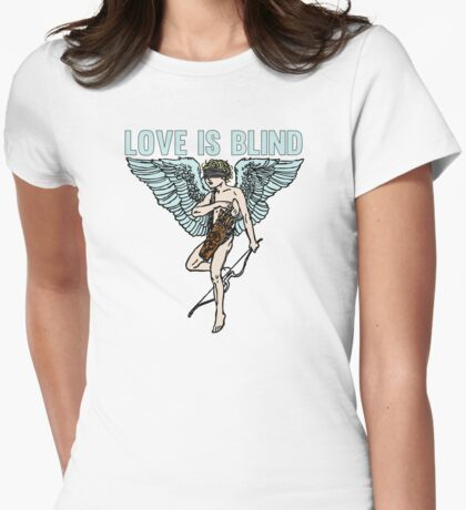 Love is Blind Cute Cool Vintage Cartoon Cupid T-shirts And Gifts Womens Fitted T-Shirt