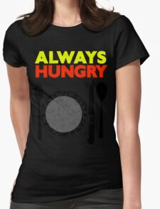 Always Hungry [Yellow Red] | Stay Hungry Stay Foolish Shirts Womens Fitted T-Shirt